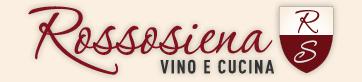 Logo Rossosiena, Vino e Cucina